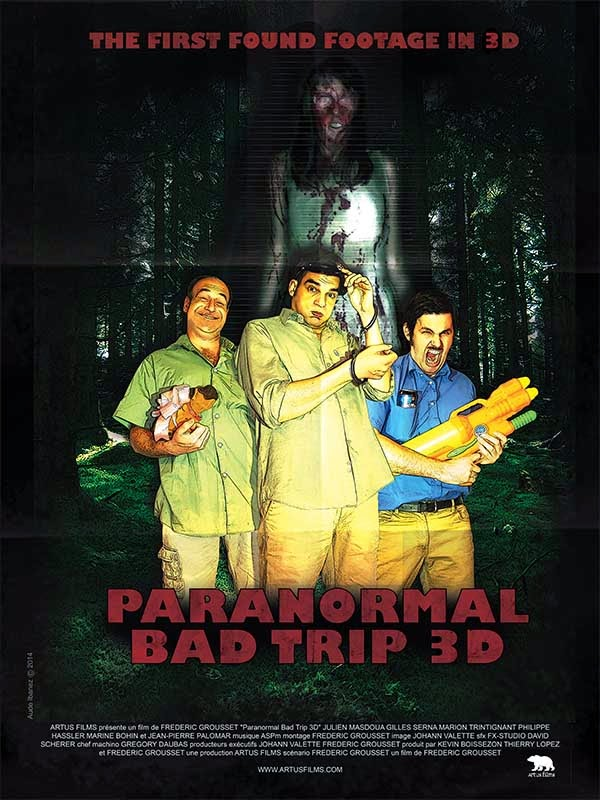 PARANORMAL BAD TRIP 3D rvb  web